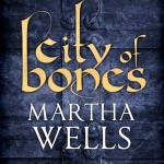 Cover of City of Bones by Martha Wells