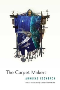 Cover of The Carpet Makers by Andreas Eschbach