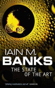 Cover of The State of the Art by Iain M. Banks