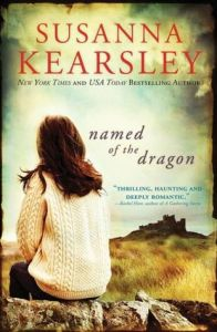 Cover of Named of the Dragon by Susanna Kearsley