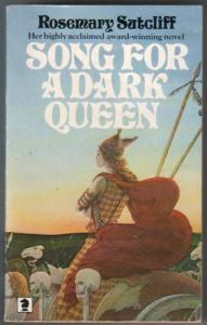 Cover of Song for a Dark Queen by Rosemary Sutcliff