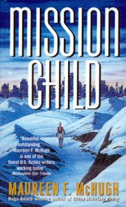 Cover of Mission Child by Maureen F. McHugh