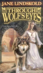 Cover of Through Wolf's Eyes by Jane Lindskold