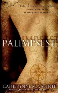 Cover of Palimpsest by Catherynne M. Valente