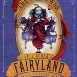 Cover of The Girl Who Fell Beneath Fairyland and Led the Revels There by Catherynne M Valente