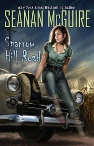 Cover of Sparrow Hill Road by Seanan Mcguire