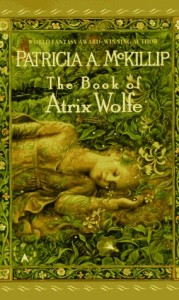 Cover of The Book of Atrix Wolfe by Patricia McKillip