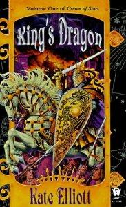 Cover of King's Dragon by Kate Elliott