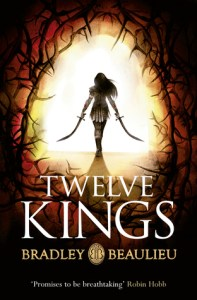 Cover of Twelve Kings (In Sharakhai) by Bradley Beaulieu
