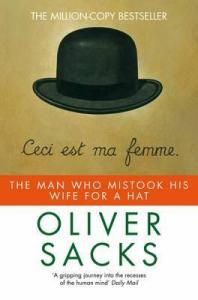 Cover of The Man Who Mistook His Wife for a Hat by Oliver Sacks
