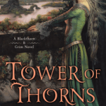 Cover of Tower of Thorns by Juliet Marillier