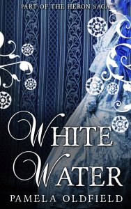 Cover of White Water by Pamela Oldfield
