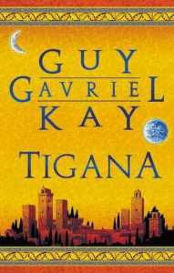 Cover of Tigana by Guy Gavriel Kay