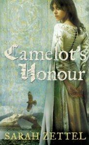 Cover of Camelot's Honour by Sarah Zettel