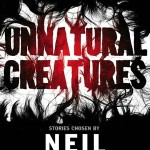 Cover of Unnatural Creatures ed. Neil Gaiman