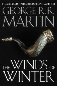 Cover of The Winds of Winter by George R.R. Martin, to illustrate my post about missed deadlines