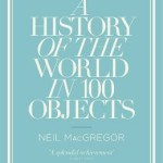 Cover of A History of the World in 100 Objects