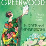 Cover of Murder and Mendelssohn by Kerry Greenwood