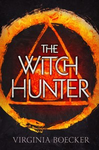 Cover of The Witch Hunter by Virginia Boecker