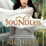 Cover of Soundless by Richelle Mead