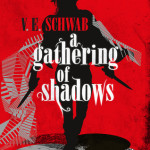 Cover of A Gathering of Shadows by V.E. Schwab
