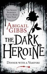 Cover of The Dark Heroine by Abigail Gibbs