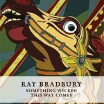 Cover of Something Wicked This Way Comes by Ray Bradbury