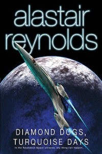 Cover of Diamond Dogs, Turquoise Days by Alastair Reynolds
