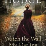 Cover of Watch the Wall, My Darling, by Jane Aiken Hodge