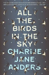Cover of All the Birds in the Sky by Charlie Jane Anders