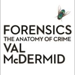 Cover of Forensics by Val McDermid