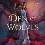 Cover of Den of Wolves by Juliet Marillier