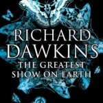 Cover of The Greatest Show on Earth by Richard Dawkins
