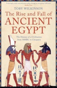 Cover of The Rise and Fall of Ancient Egypt by Toby Wilkinson