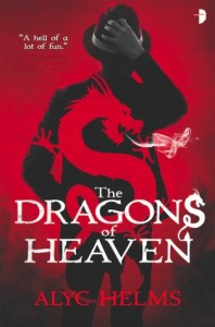 Cover of The Dragons of Heaven by Alyc Helms