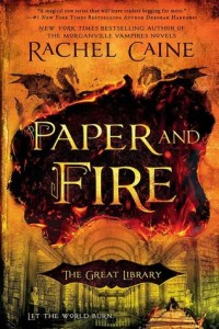 Cover of Paper and Fire by Rachel Caine