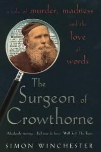 Cover of The Surgeon of Crowthorne by Simon Winchester