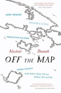 Cover of Off the Map by Alastair Bonnett