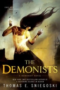 Cover of The Demonists by Thomas E. Sniegoski