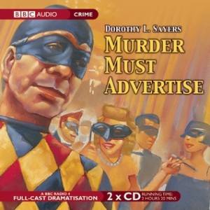 Cover of Murder Must Advertise by Dorothy L. Sayers audio version