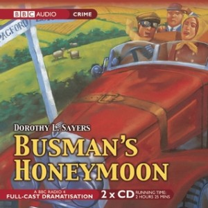 Cover of Busman's Honeymoon by Dorothy L Sayers, audio version