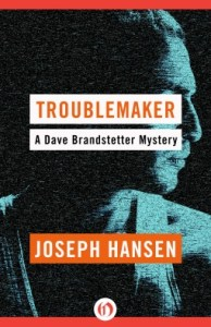 Cover of Troublemaker by Joseph Hansen