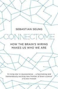 Cover of Connectome by Sebastian Seung