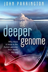 Cover of The Deeper Genome by John Parrington