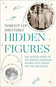 Cover of Hidden Figures by Margot Lee Shetterly