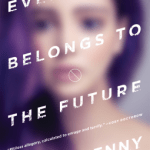 Cover of Everything Belongs to the Future by Laurie Penny