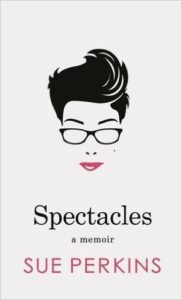 Cover of Spectacles, by Sue Perkins