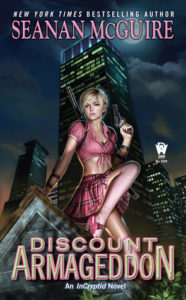 Cover of Discount Armageddon by Seanan McGuire