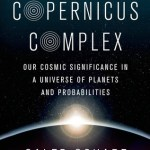 Cover of The Copernicus Complex Caleb Scharf