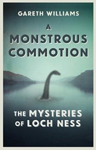 Cover of A Monstrous Commotion by Gareth Williams